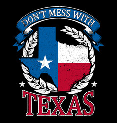 Dont mess with texas vector