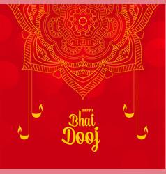 happy bhai dooj festival ceremony decorative vector image