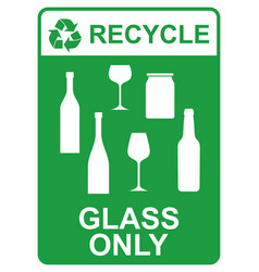 recycle sign - glass only vector image