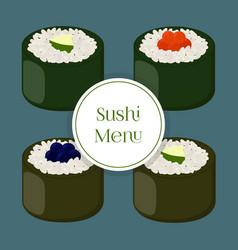 sushi - asian food with fishrice seaweed caviar vector image