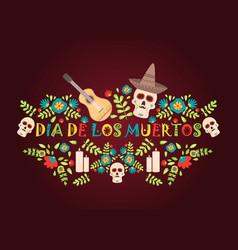 day of the dead poster mexican dia de los muertos vector image