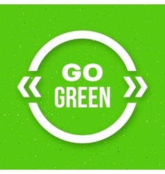 Go green typographic poster for Earth Day vector
