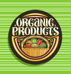 Logo for organic products vector
