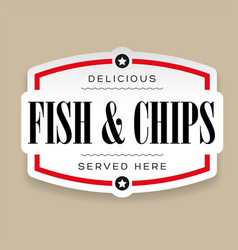 Vintage fish and chips sign lettering vector