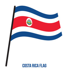 Costa rica flag waving on white background costa vector