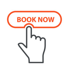 Finger press book now button - booking and online vector