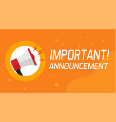 Important announcement information and attention vector