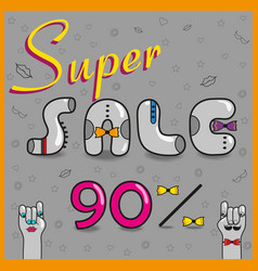 Super sale ninety percents unusual font vector