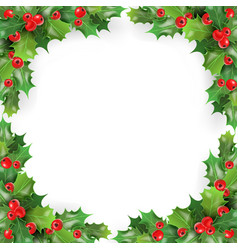 Christmas frame with mistletoe holly berries vector