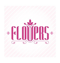 Flowers - elegance logo template for flower shop vector image
