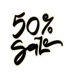 50 percent sale sale hand lettering design vector image