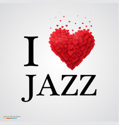 i love jazz heart sign vector image