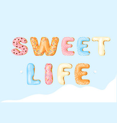 Sweet life cartoon color vector