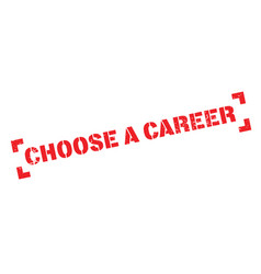 choose a career rubber stamp vector image