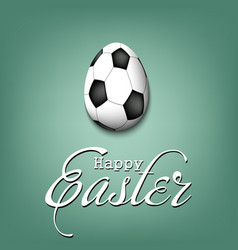 happy easter egg in form a soccer ball vector image