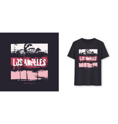 Los angeles california graphic t-shirt vector