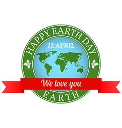 We love you Earth badge label logo rubber stamp vector image vector image