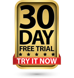 30 day free trial try it now golden label vector