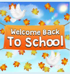 back to school vinyl banner on autumn sky vector image