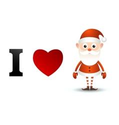 I love santa claus card vector