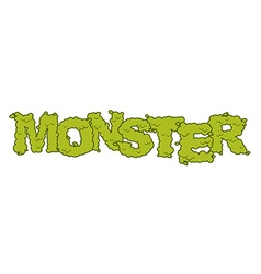 Monster text Scary lettering and typography Green vector image vector image