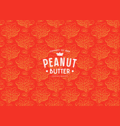 seamless pattern and label for peanut butter vector image