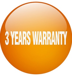3 years warranty orange round gel isolated push vector image