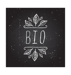 Bio - product label on chalkboard vector image