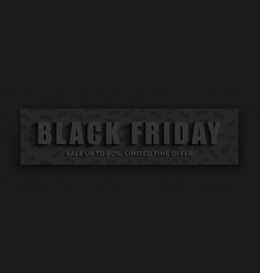 black friday sale 3d banner typographic dark vector image