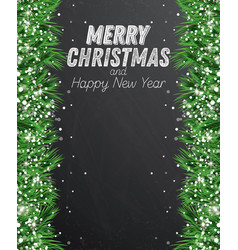 fir branch with snowflakes on chalkboard vector image