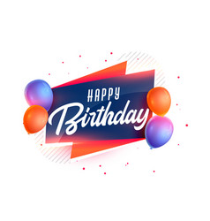 Happy birthday background with realistic 3d vector