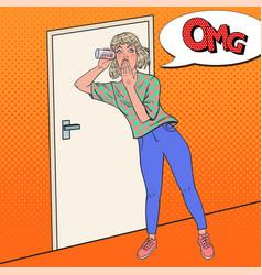 pop art woman listening conversation with glass vector image