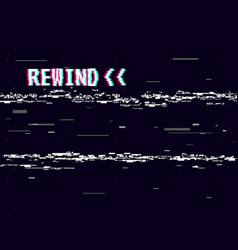 Rewind glitch background retro vhs template for vector
