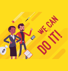 We can do it business motivation poster vector