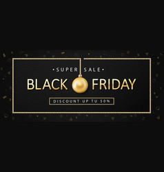 black friday sale banner poster vector image