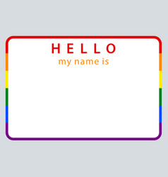 name tag my name is lgbt rainbow flag vector image