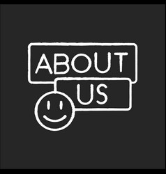 About us chalk white icon on black background vector