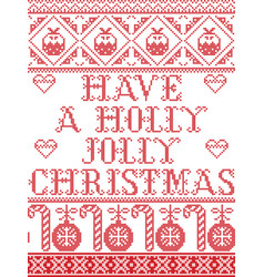 Christmas pattern have a holly jolly christmas vector