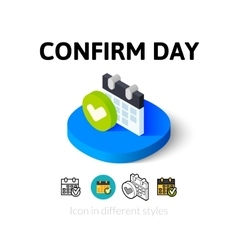 Confirm day icon in different style vector