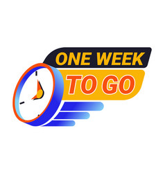 one week to go countdown till event banner vector image