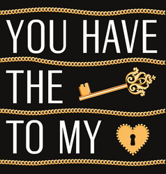valentines day card you have key to my heart vector image