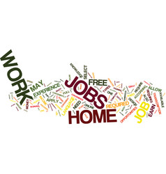free work at home jobs text background word cloud vector image vector image