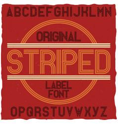 Striped vintage label typeface vector