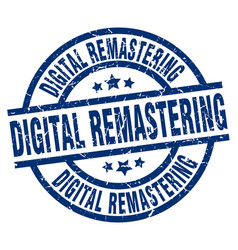 Digital remastering blue round grunge stamp vector