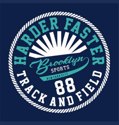 Harder faster brooklyn vector