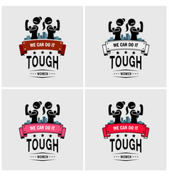 tough girls or strong women logo design artwork vector image