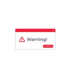 Warning window vector