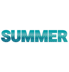 word summer stuffed with sea landscape vector image