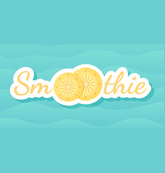 Yellow smoothie pineapple cocktail label banner vector