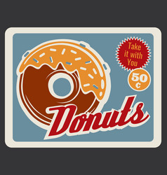 Donut retro poster of bakery and fast food dessert vector